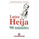 Luīza Heija 90 minūtēs