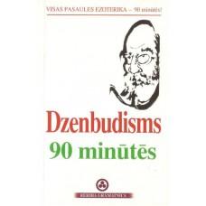 Dzenbudisms 90 minūtēs