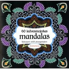 60 iedvesmojošas mandalas. Krāsojami attēli pieaugušajiem