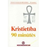 Kristietība 90 minūtēs