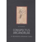 О Великих Арканах Таро. Conspectus Arcanorum